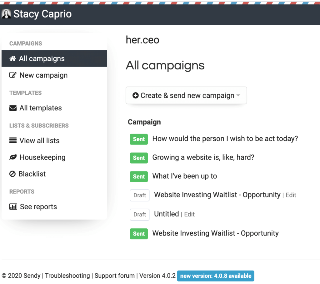 Sendy Dashboard Screenshot by Stacy Caprio - Her.CEO