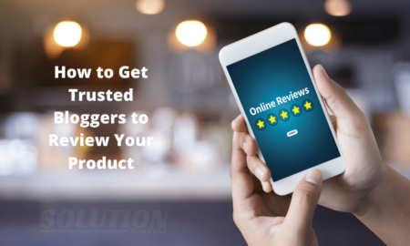How to Get Trusted Bloggers to Review Your Product