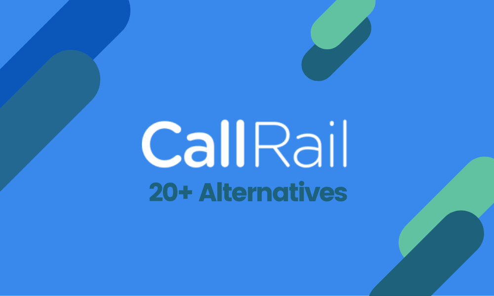 Best CallRail Alternatives