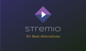 Stremio Alternatives