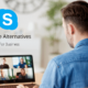 Skype Alternatives for Business