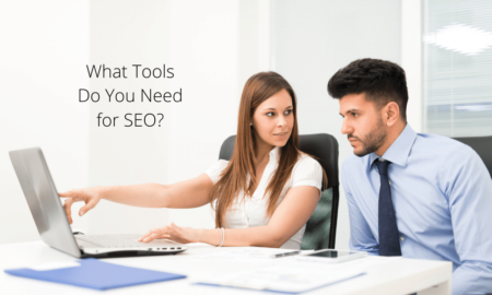 What Tools Do You Need for SEO