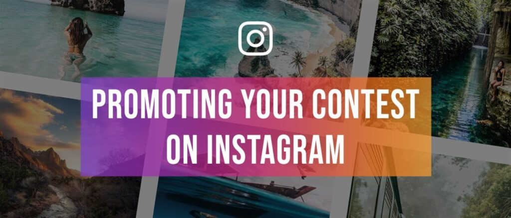 Promote the Contest on Instagram