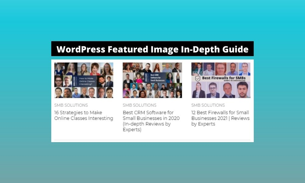 WordPress Featured Image In-Depth Guide
