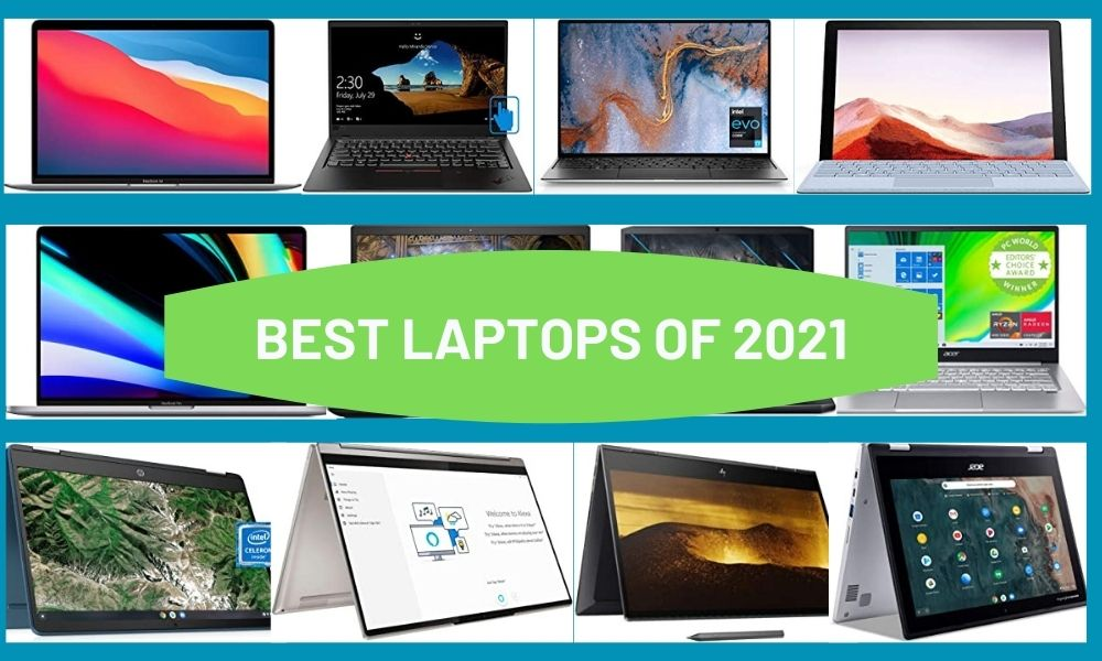 best laptops of 2021 top rated all rounder