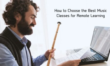 How to Choose the Best Music Classes for Remote Learning